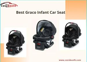 Best Graco Infant Car Seat