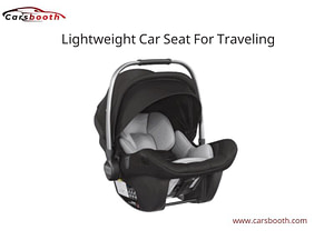 Lightweight Car Seat For Traveling