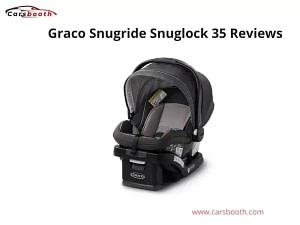 Graco Snugride Snuglock 35 Reviews