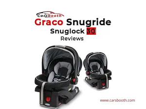 Graco Snugride Snuglock 30 Reviews
