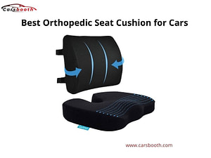 Best Orthopedic Seat Cushion for Cars