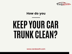 How do you keep your car trunk clean