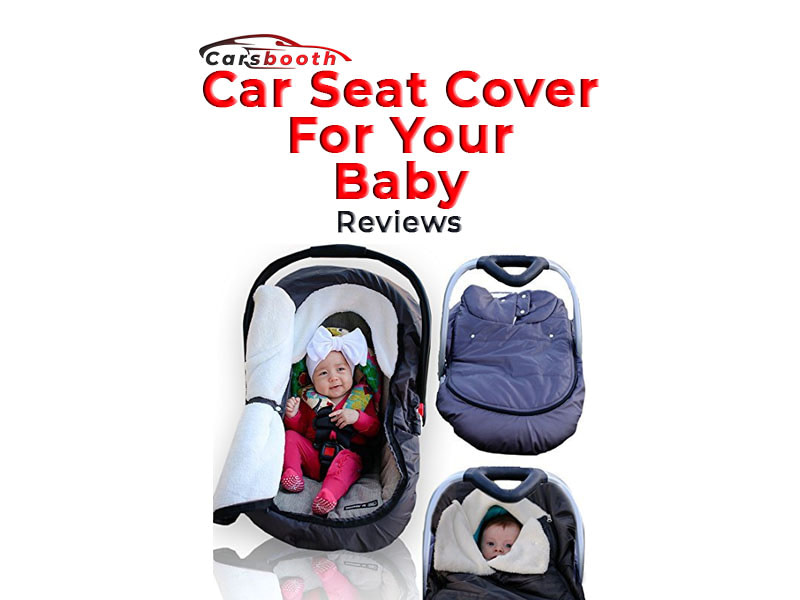 Best Car Seat Cover for Baby